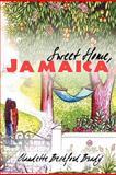 Sweet Home, Jamaica, Claudette Beckford-Brady, 1468598384