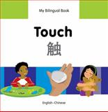 My Bilingual Book-Touch (English-Chinese), Milet Publishing, 1840598387