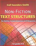 Non-Fiction Text Structures for Better Comprehension and Response, Saunders-Smith, Gail, 1934338389