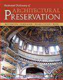 Illustrated Dictionary of Architectural Preservation, Burden, Ernest, 0071428380