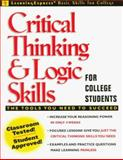 Critical Thinking and Logic Skills, Chesla, Elizabeth L. and LearningExpress Staff, 0130828386