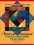 Classroom Management Elementary Teacher, Emmer, Edmund T. and Evertson, Carolyn M., 0205308384
