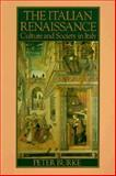 The Italian Renaissance Culture and Society in Italy 9780691028385