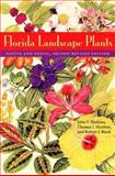 Florida Landscape Plants, John V. Watkins and Thomas J. Sheehan, 0813028388