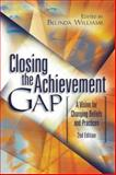Closing the Achievement Gap : A Vision for Changing Beliefs and Practices, , 0871208385