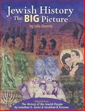 Jewish History : The Big Picture, Gevirtz, Gila and Krasner, Jonathan B., 0874418380