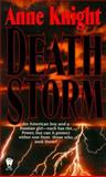 Death Storm, Anne Knight, 0886778387