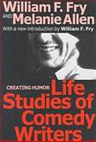 Life Studies of Comedy Writers, Allen, Melanie and Fry, William, 1560008385