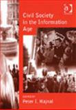 Civil Society in the Information Age, Hajnal, Peter I., 0754618382