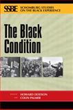 The Black Condition, Colin A. Palmer, 0870138383