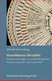 Verschleierte Uhrtafeln : Endzeiterwartungen Im Württembergischen Pietismus Zwischen 1818 und 1848, Kannenberg, Michael, 3525558384