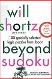 Will Shortz Presents Beyond Sudoku, Will Shortz and Pzzl Com, 0312378386