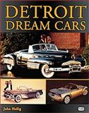 Detroit Dream Cars, Heilig, John, 0760308381