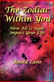 The Zodiac Within You, Anold Lane, 0984388389