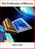 The Civilization of Illiteracy 9783931828387