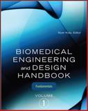 Biomedical Engineering and Design Vol. 1 : Fundamentals, Kutz, Myer, 0071498389