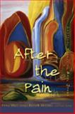 After the Pain : Critical Essays on Gayl Jones, Mills, Fiona and Mitchell, Keith B., 0820478385