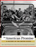 The American Promise, Combined Volume 6th Edition