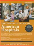 Comparative Guide to American Hospitals 4 Vol Set, Grey House Publishing, 1592378382