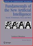 Fundamentals of the New Artificial Intelligence : Neural, Evolutionary, Fuzzy and More, Munakata, Toshinori, 184628838X