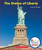 The Statue of Liberty, Lisa M. Herrington, 0531218384