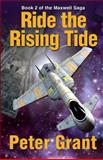 Ride the Rising Tide, Peter Grant, 0615848389