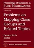 Problems on Mapping Class Groups and Related Topics, Farb, Benson, 0821838385