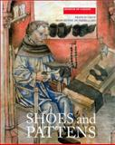 Shoes and Pattens : Finds from Medieval Excavations in London, Grew, Francis and De Neergaard, Margrethe, 0851158382