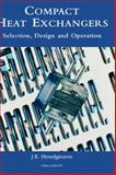 Compact Heat Exchangers : Selection, Design and Operation, Hesselgreaves, J. E., 0080428398