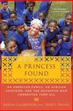 A Princess Found, Sarah Culberson and Tracy Trivas, 0312628390