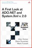 A First Look at ADO. NET and System. XML V. 2. 0, Homer, Alex and Sussman, Dave, 0321228391