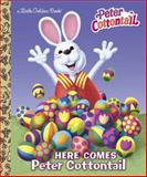 Here Comes Peter Cottontail (Peter Cottontail), Golden Books, 0385378394