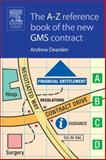 The A-Z Reference Book of the New GMS Contract, Dearden, Andrew, 0750688394