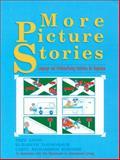 More Picture Stories : Language and Problem-Posing Activities for Beginners, Ligon, Fred and Tannenbaum, Elizabeth, 0801308399