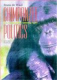 Chimpanzee Politics : Power and Sex among Apes, De Waal, Frans B. M., 0801858399