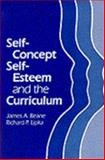 Self-Concept, Self-Esteem and the Curriculum, Beane, James A. and Lipka, Richard P., 080772839X