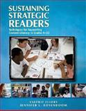 Sustaining Strategic Readers : Techniques for Supporting Content Literacy in Grades 6-12, Ellery, Valerie and Rosenboom, Jennifer L., 0872078396