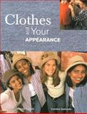 Clothes and Your Appearance 9781566378390
