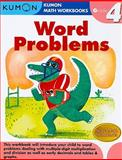 Grade 4 Word Problems, Kumon Publishing, 1934968390