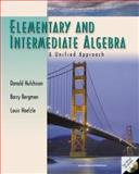 Elementary and Intermediate Algebra : A Unified Approach with Windows, Hutchison, Donald and Bergman, Barry, 0072358394