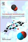 The Smallest Biomolecules : Diatomics and Their Interactions with Heme Proteins, , 0444528393