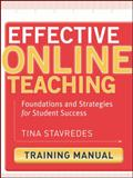 Effective Online Teaching : Foundations and Strategies for Student Success, Stavredes, Tina, 0470578394