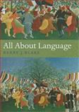 All about Language : A Guide, Blake, Barry J., 0199238391