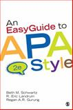 An Easy Guide to APA Style, Schwartz, Beth M. and Landrum, R. Eric, 1452268398