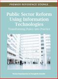 Public Sector Reform Using Information Technologies : Transforming Policy into Practice, Thanos Papadopoulos, 1609608399