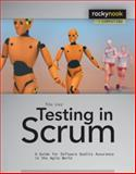 Testing in Scrum : A Guide for Software Quality Assurance in the Agile World, Linz, Tilo, 1937538397