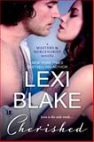 Cherished: A Masters and Mercenaries Novella : Masters and Mercenaries, Blake, Lexi, 1937608395