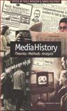 Media History : Theories, Methods, Analysis, Niels Brugger, Soren Kolstrup, 8772888393