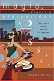 Magia, Dinero y Prosperidad, Montse Osuna, 0738708399