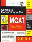 Complete Preparation for the MCAT, 2001 : Medical College Admission Test, Lippincott Williams and Wilkins Staff, 0781728398